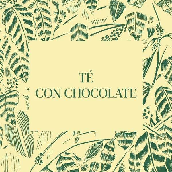 Té con Chocolate