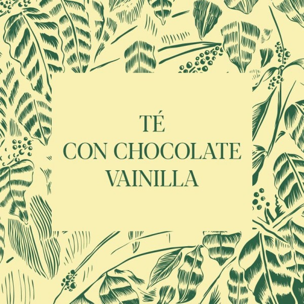 Té con Chocolate Vainilla
